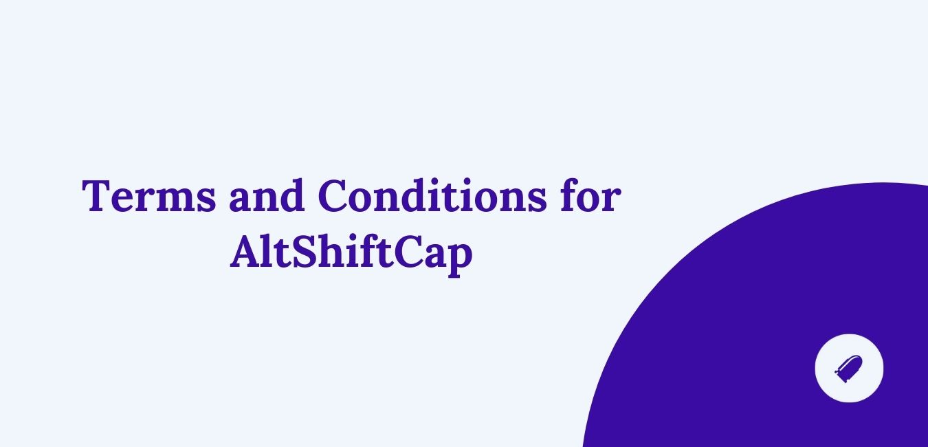 Terms and Conditions for AltShiftCap Stacks